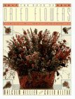The Book of Dried Flowers: A Complete Guide to Growing, Drying and Arranging. von Malcolm Hillier, Colin Hilton