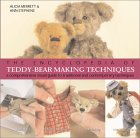 The Encyclopedia of Teddy-Bear Making Techniques: A Comprehensive Visual Guide to Traditional and Contemporary Techniques. von Alicia Merrett, Ann Ste