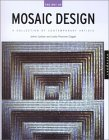 The Art of Mosaic Design. von JoAnn Loctov