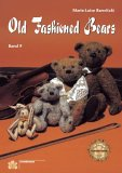 Old Fashion Bears. von Marie-Luise Barwitzki